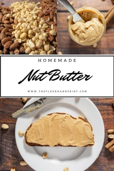 Homemade nut butter is so simple and easy to customize with different flavors. #homemade #peanutbutter #almondbutter #nutbutter #cashewbutter #pecanbutter #walnutbutter